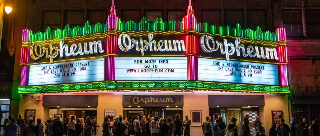 The Orpheum Theatre's marquee for The Last Waltz 40 - photo by Steve Kennedy