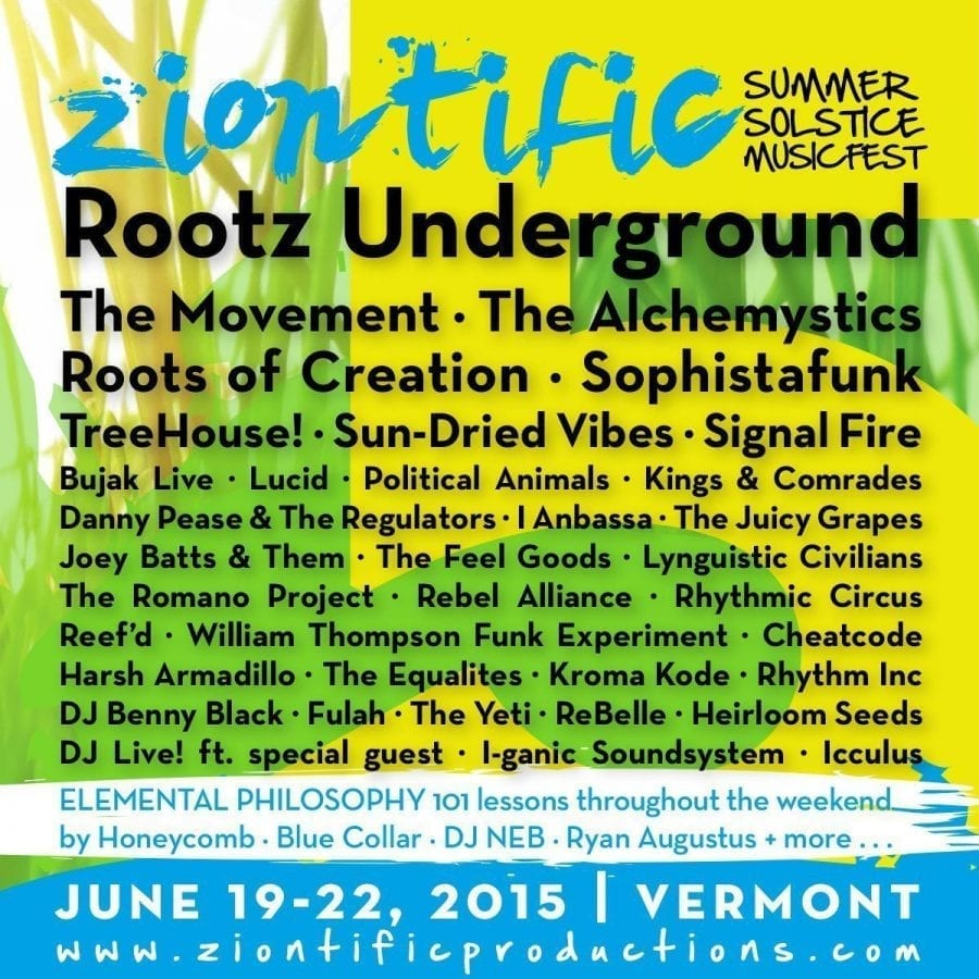 Ziontific - JUNE 19 – 22 2015 | Live Music News & Review