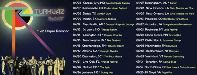 Turkuaz Tour 2017 w/ Organ Freeman